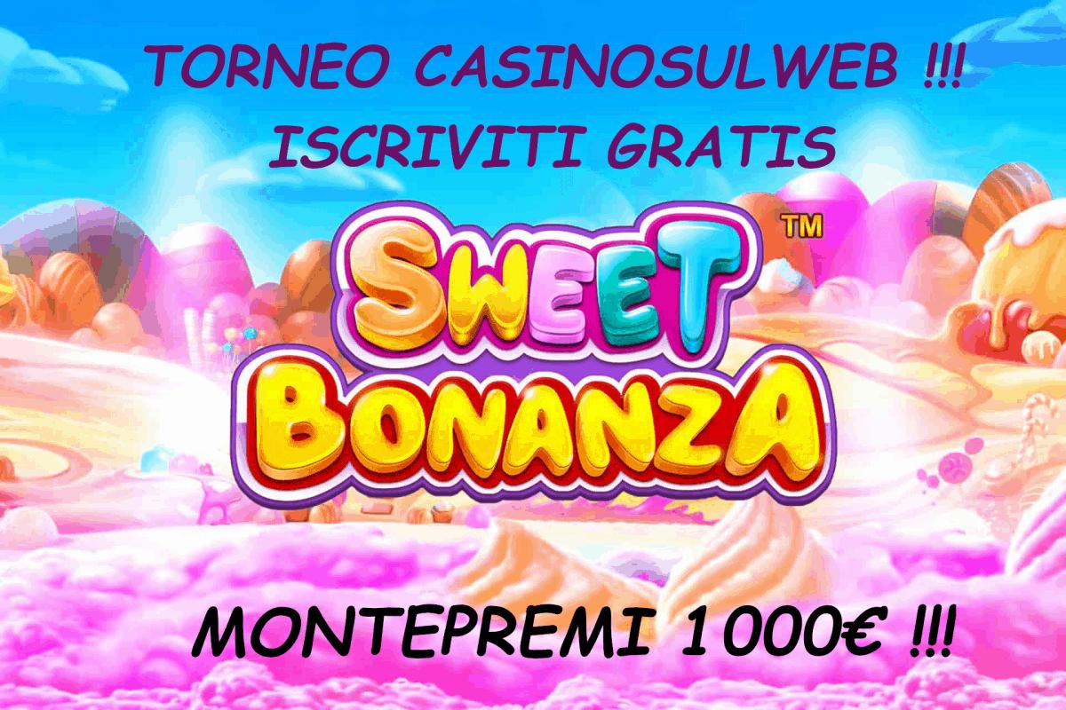 Torneo Social Slot Sweet Bonanza Pragmatic Play : Iscrizione Gratis, Montepremi 1000€